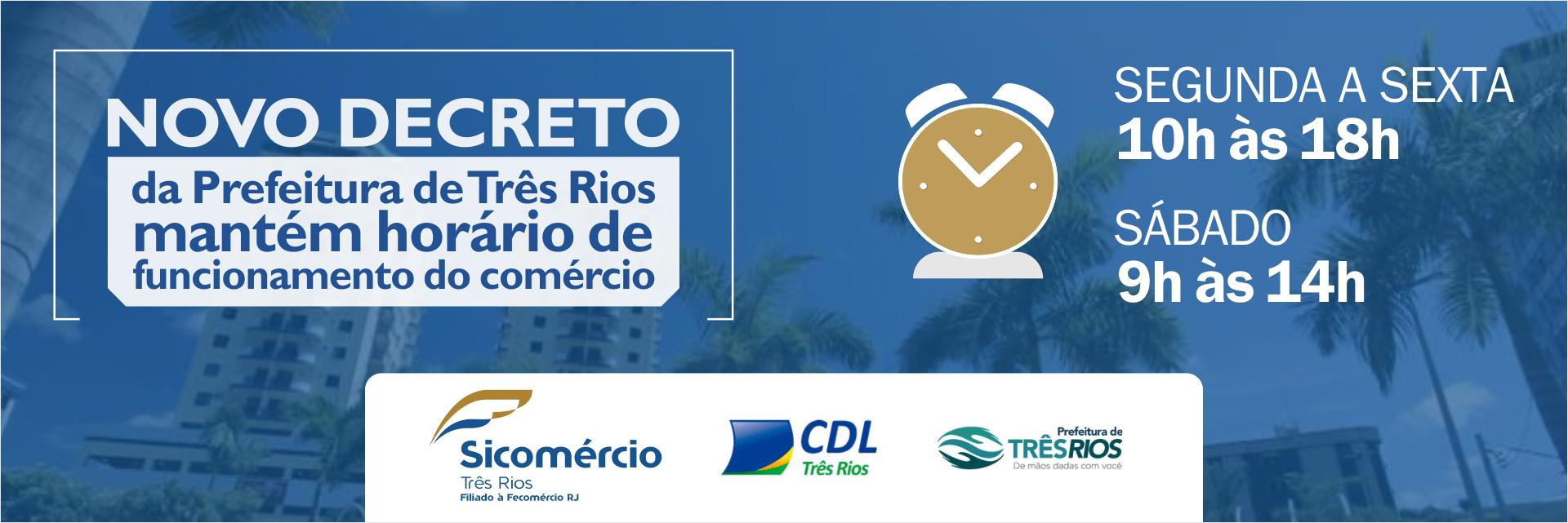 Novo decreto da prefeitura de Três Rios mantém horário de funcionamento do comércio