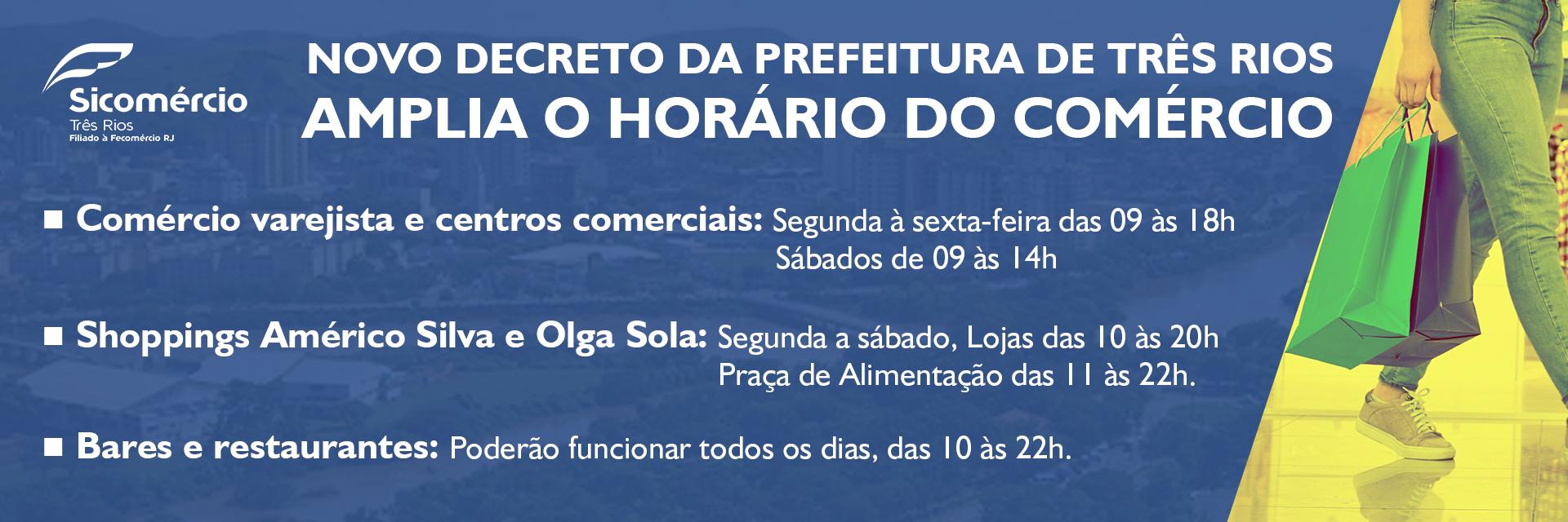 Novo decreto da Prefeitura de Três Rios amplia o horário do comércio