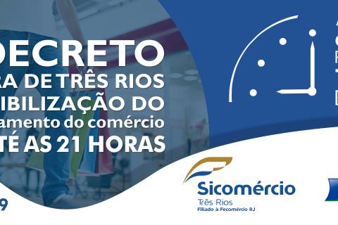 Através de decreto a Prefeitura do Município de Três Rios estendeu o horário de funcionamento do comércio