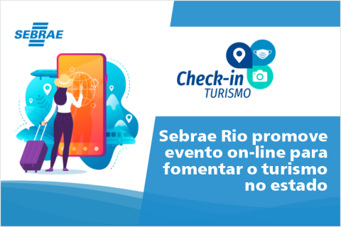 Sebrae Rio promove evento on-line para fomentar o turismo no estado