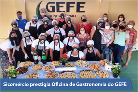 Sicomércio prestigia Oficina de Gastronomia do GEFE